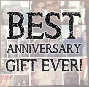 best anniversary gift ever